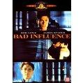 Bad influence DVD